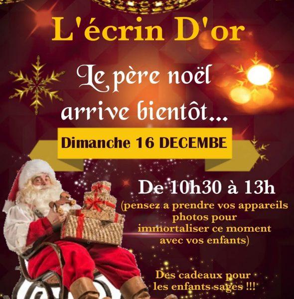 Le Père Noël passera chez l'Écrin d'Or
