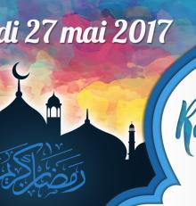 Le Ramadan 2017 débute le samedi 27 mai !