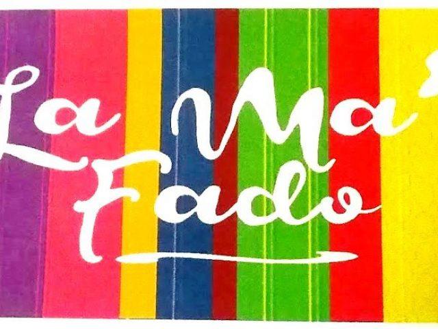 La Ma'Fado